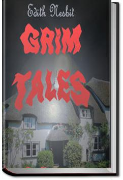 Grim Tales | E. Nesbit