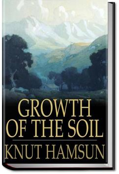Growth of the Soil | Knut Hamsun