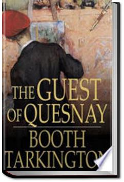 The Guest of Quesnay | Booth Tarkington