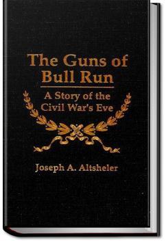 The Guns of Bull Run | Joseph A. Altsheler