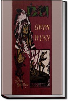 Gwen Wynn: A Romance of the Wye | Mayne Reid
