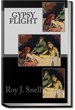 Gypsy Flight   Roy J. Snell