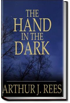 The Hand in the Dark | Arthur J. Rees