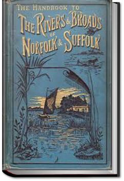 The Handbook to the Rivers and Broads of Norfolk & Suffolk | G. Christopher Davies