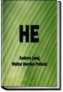 He | Andrew Lang and Walter Herries Pollock