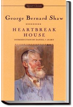 Heartbreak House | George Bernard Shaw