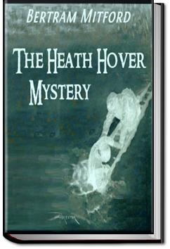 The Heath Hover Mystery | Bertram Mitford