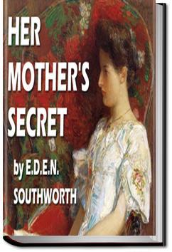 Her Mother's Secret | E.D.E.N. Southworth