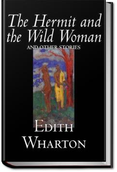 The Hermit and the Wild Woman | Edith Wharton