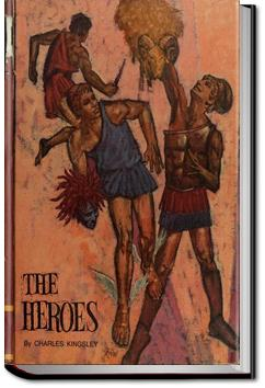 The Heroes, or Greek Fairy Tales for My Children | Charles Kingsley