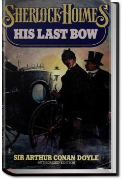 His Last Bow | Sir Arthur Conan Doyle