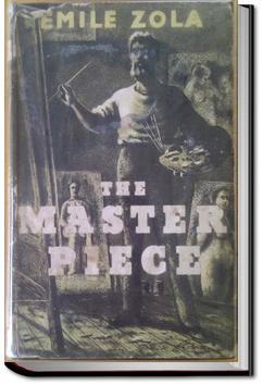 His Masterpiece   Émile Zola