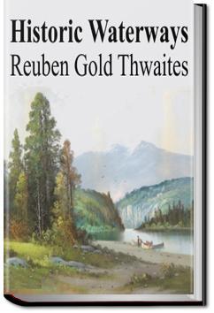 Historic Waterways | Reuben Gold Thwaites