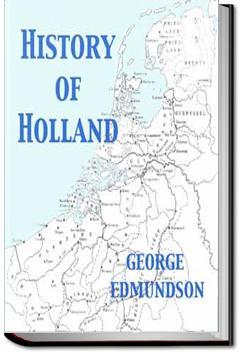 History of Holland | George Edmundson
