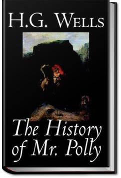 The History of Mr. Polly   H. G. Wells