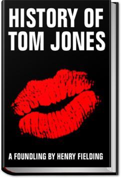 History of Tom Jones, a Foundling | Henry Fielding