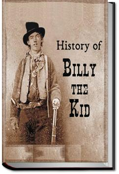 History of Billy the Kid | Chas. A. Siringo