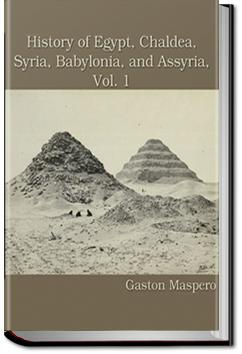 History of Egypt, Syria, Babylonia - Vol 1 | Gaston Maspero