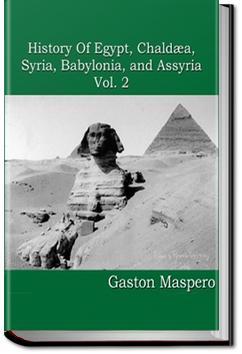 History of Egypt, Syria, Babylonia - Vol 2   Gaston Maspero