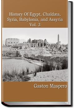 History of Egypt, Syria, Babylonia - Vol 3 | Gaston Maspero