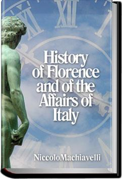 History of Florence and of the Affairs of Italy | Niccolò Machiavelli