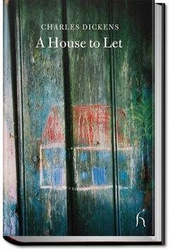 A House to Let | Charles Dickens and others