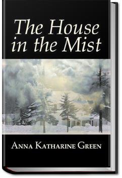 The House in the Mist | Anna Katharine Green