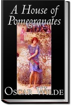 A House of Pomegranates | Oscar Wilde