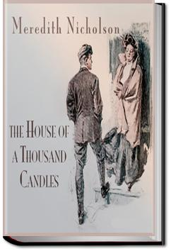 The House of a Thousand Candles | Meredith Nicholson