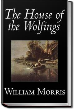 The House of the Wolfings | William Morris