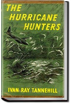 The Hurricane Hunters | Ivan Ray Tannehill