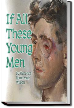 If All These Young Men | Florence Roma Muir Wilson