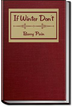 If Winter Don't   Barry Pain