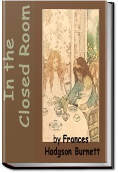 In the Closed Room | Frances Hodgson Burnett