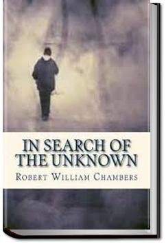 In Search of the Unknown | Robert W. Chambers
