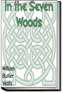 In The Seven Woods | W. B. Yeats
