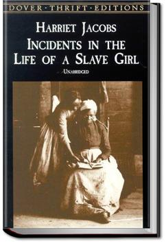 Incidents in the Life of a Slave Girl | Harriet Jacobs