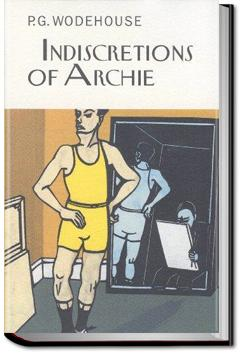 Indiscretions of Archie | P. G. Wodehouse