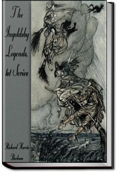 The Ingoldsby Legends, 1st Series | Richard Harris Barham