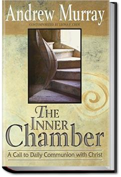 The Inner Chamber and the Inner Life | Andrew Murray