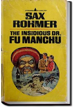 The Insidious Dr. Fu Manchu | Sax Rohmer