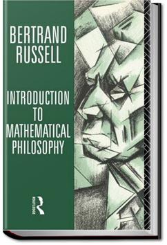 Introduction to Mathematical Philosophy   Bertrand Russell