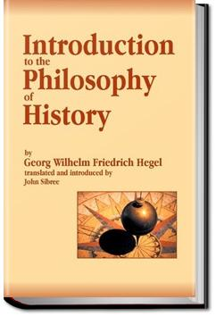 Introduction to the Philosophy of History | Georg Wilhelm Friedrich Hegel