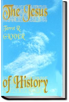 The Jesus of History | T. R. Glover