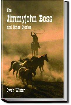 The Jimmyjohn Boss and Other Stories | Owen Wister