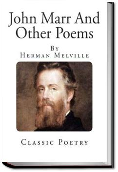John Marr and Other Poems | Herman Melville