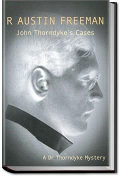 John Thorndyke's Cases | R. Austin Freeman