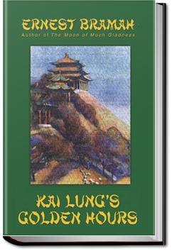 Kai Lung's Golden Hours   Ernest Bramah
