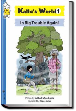 Kallu's World 1: In Big Trouble Again! | Pratham Books