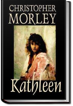 Kathleen | Christopher Morley